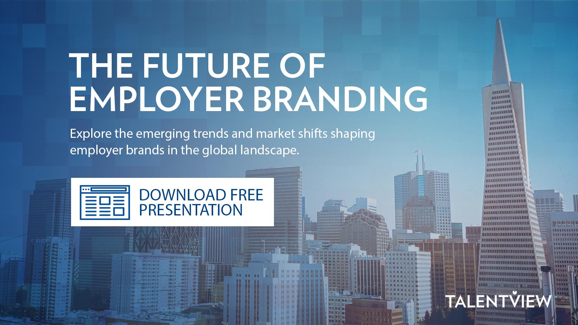 The Future of Employer Branding