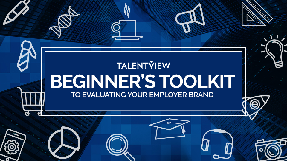 Evaluating Employer Brand