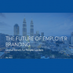 The Future of Employer Branding: Global Trends for People Leaders by Anj Vera
